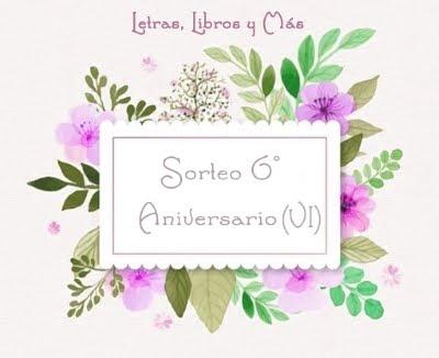 Sorteo 6º aniversario (VI)