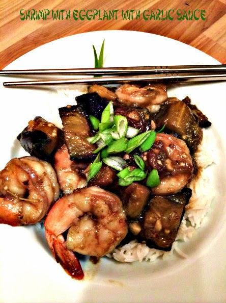 Shrimp with Eggplant and Garlic Sauce