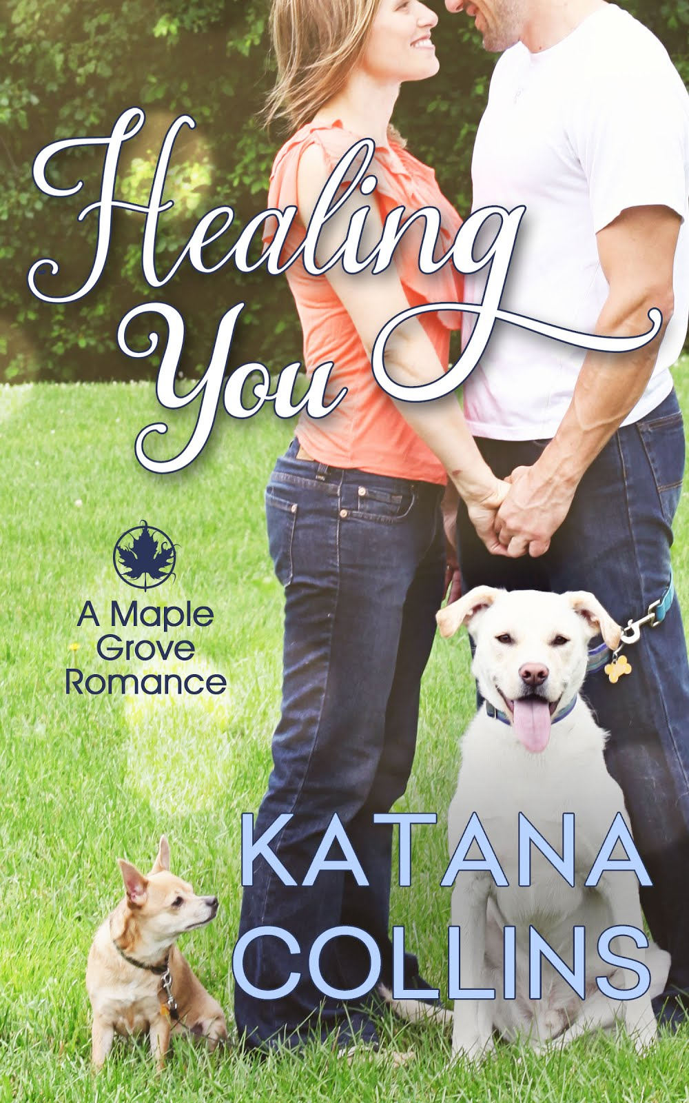 Healing You (Maple Grove Romance Book 2)