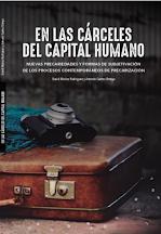 """""""EN LAS CÁRCELES DEL CAPITAL HUMANO""""."""