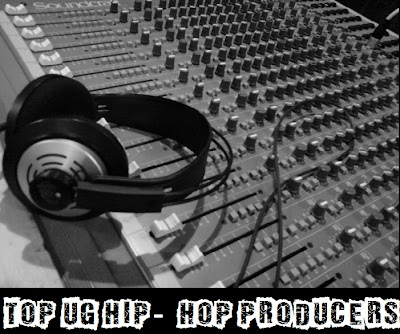 TOP UG HIP-HOP PRODUCERS