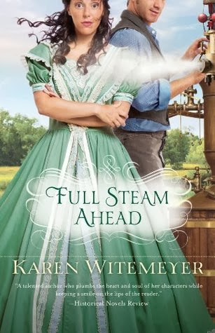 cover of Full Steam Ahead by Karen Witemeyer shows a brunette in a green dress standing in front of a man with his hands on steam engine controls