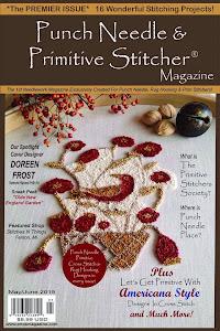 ~Punch Needle & Primitive Stitcher Magazine