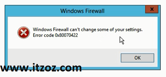 Windows firewall can't change some of your settings. Error code 0x80070422