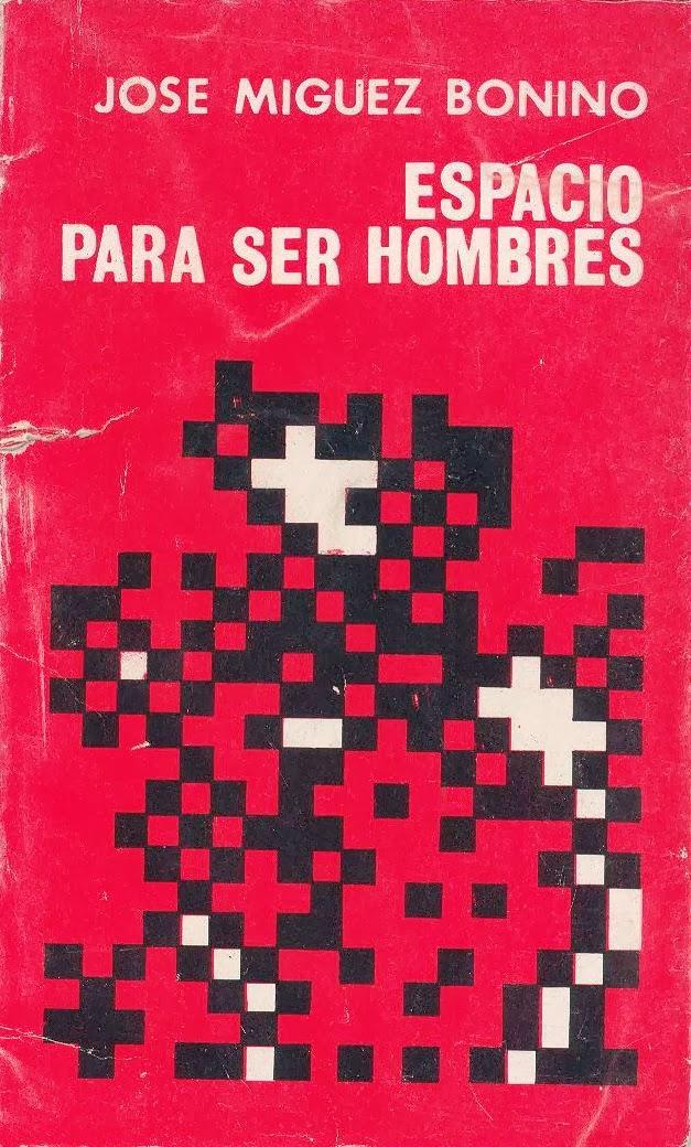 José Míguez Bonino-Espacio Para Ser Hombres-