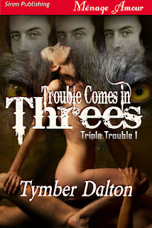 El problema viene de tres en tres (Trouble comes in threes) - Tymber Dalton [PDF | Español | 2.06 MB]