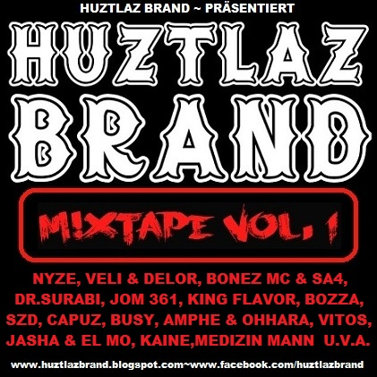 HUZTLAZ BRAND MIXTAPE VOL.1 (FREE DOWNLOAD)