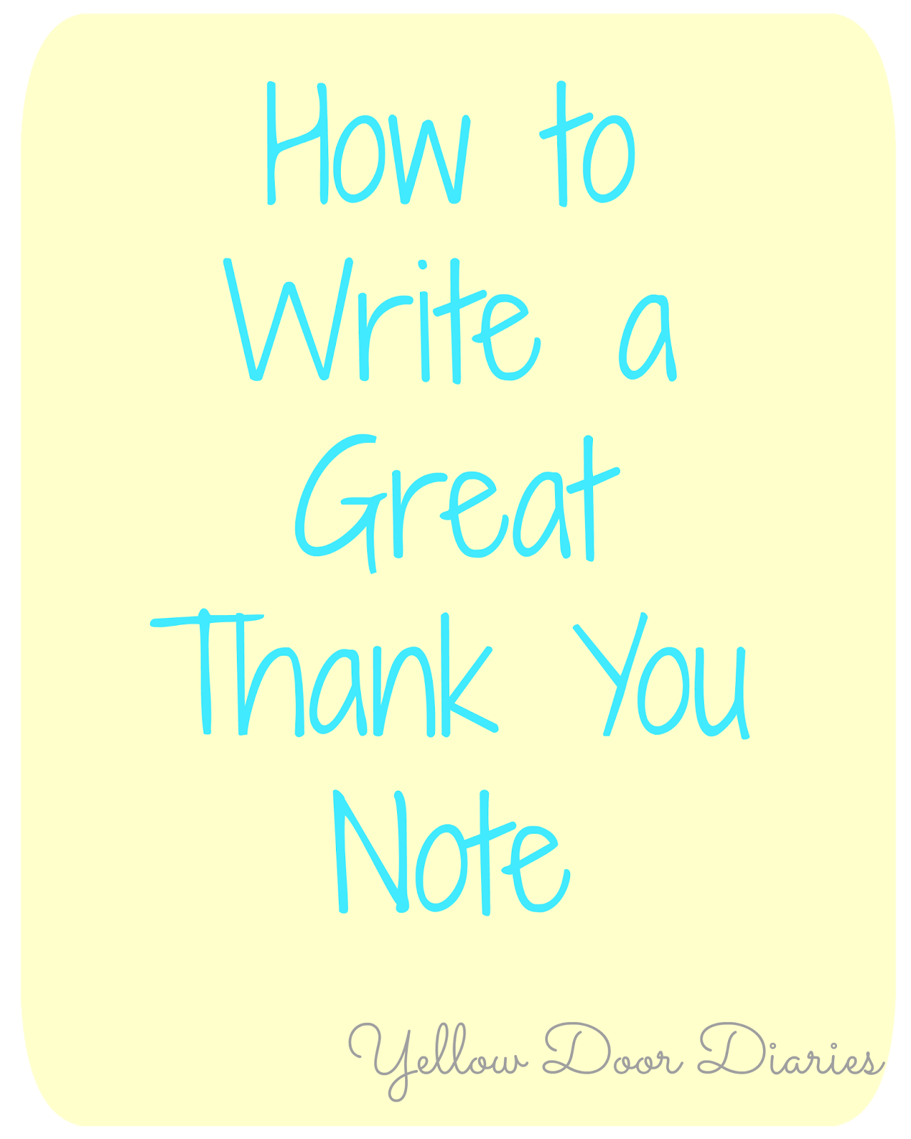 Yellow door diaries how to write a great thank you note how to write a great thank you note expocarfo