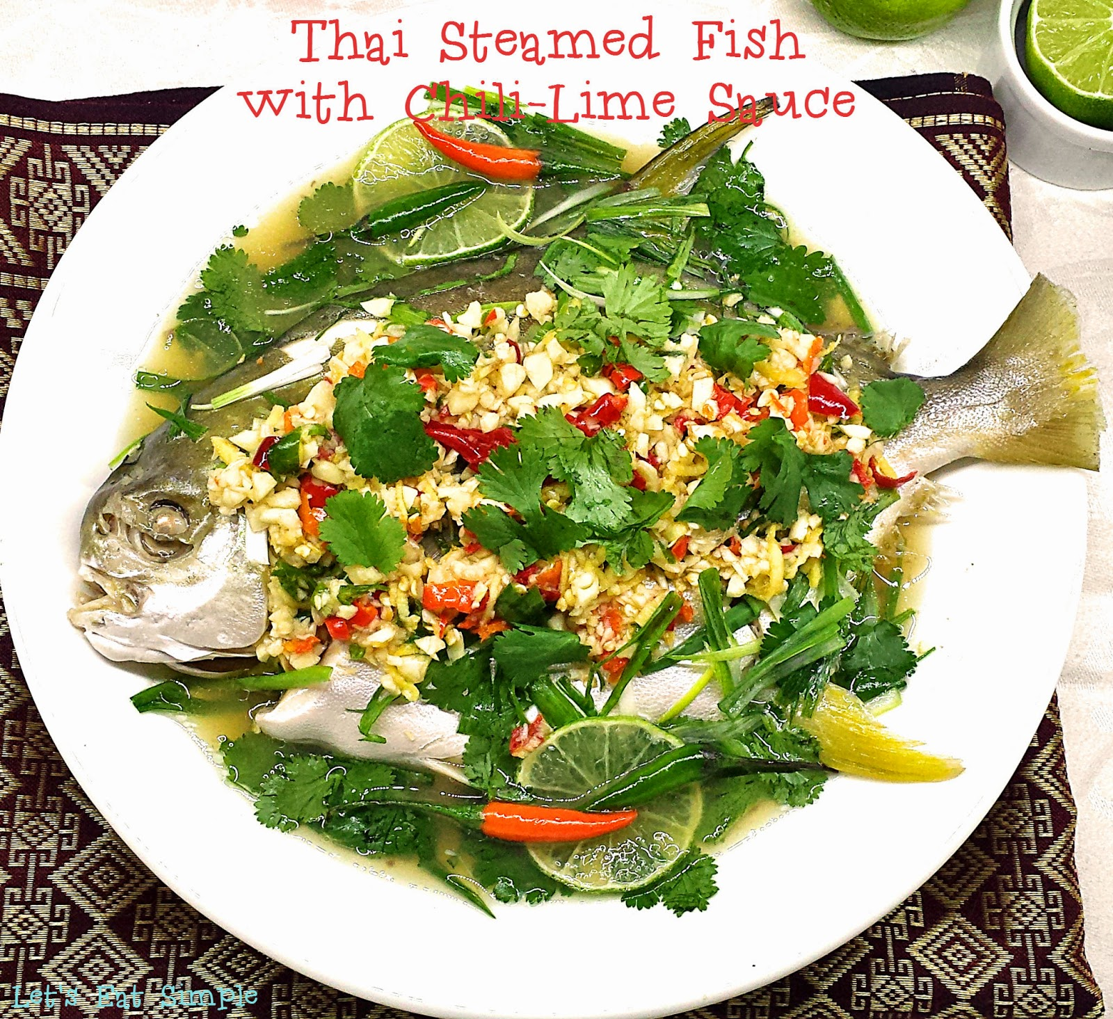 Let's Eat......simple!: Thai Steamed Fish With Spicy Chili