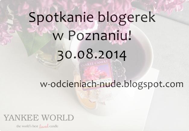 Spotkanie blogerek w Poznaniu! Szukam chętnych