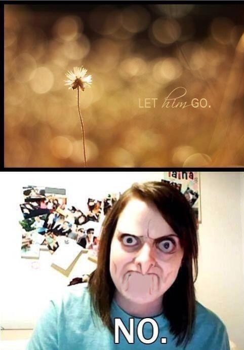 Let Him Go! NOOOOO!