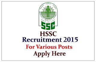 HSSC Recruitment 2015 for the various posts – 2881 Vacancies