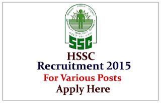 HSSC Recruitment 2015 for the various posts – 2881 Vacancies