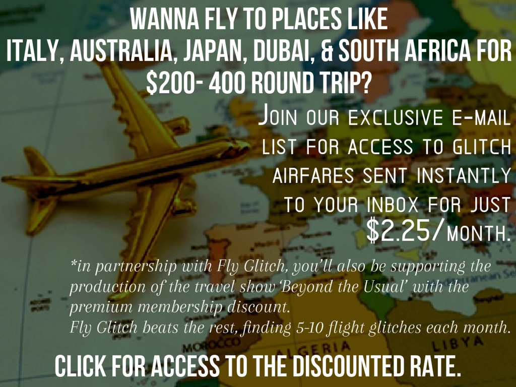 Get exclusive access to our glitch airfares!