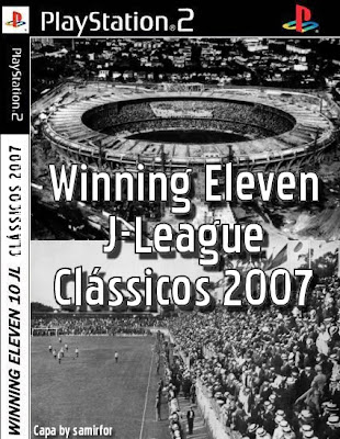 Winning Eleven J-League Clássicos (PS2) 2007