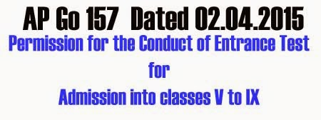 Go 157 Permission for the Conduct of Entrance Test for Admission into classes V to IX