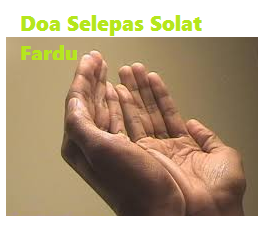 Doa Selepas Solat Fardu