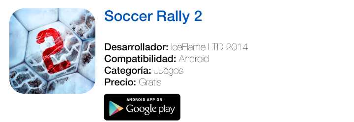 https://play.google.com/store/apps/details?id=com.iceflame.SoccerRally2