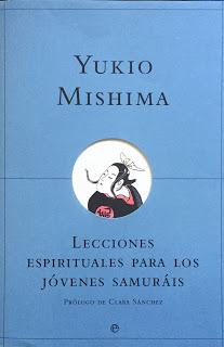 Mishima - Lecciones espirituales para los jóvenes samuráis