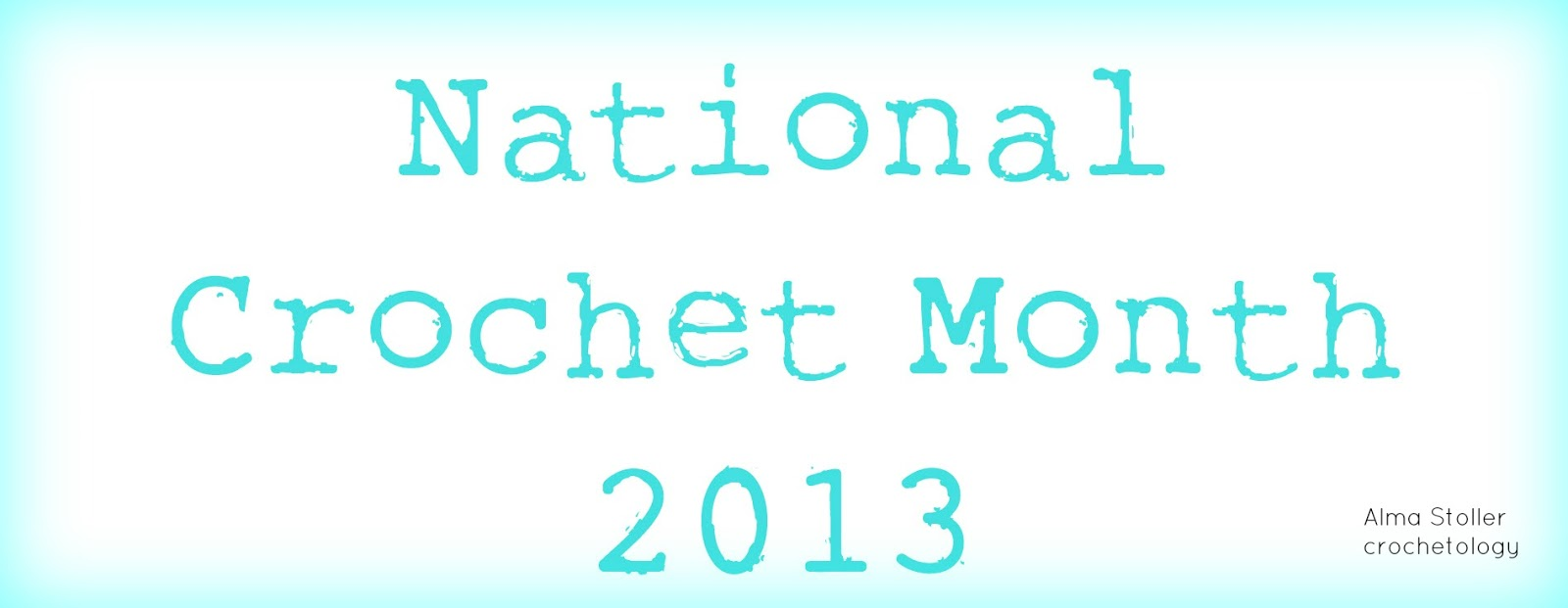 Crochetology: Crochetology Giveaway and National Crochet Month
