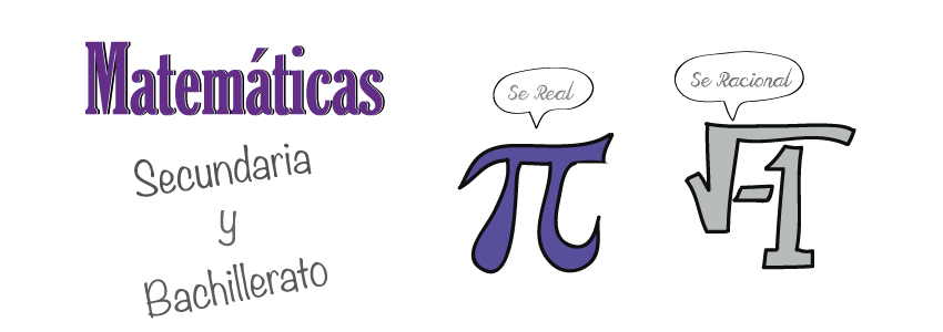 Matemáticas de Secundaria y Bachillerato
