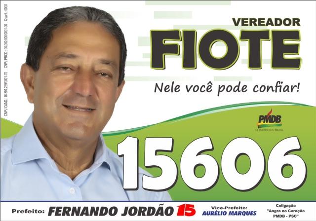 VEREADOR FIOTE - 15606 - NELE VOCÊ PODE CONFIAR!!!