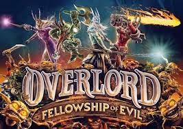 Overlord phiên bản Fellowship of Evil