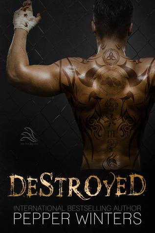 Review: Destroyed by Pepper Winters