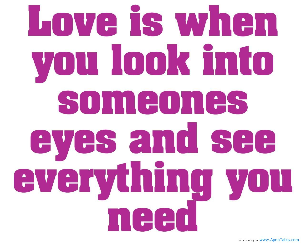 What Is Love Quotes For Him : love, consummate love, empty love, romantic love, etc. Love quotes ...