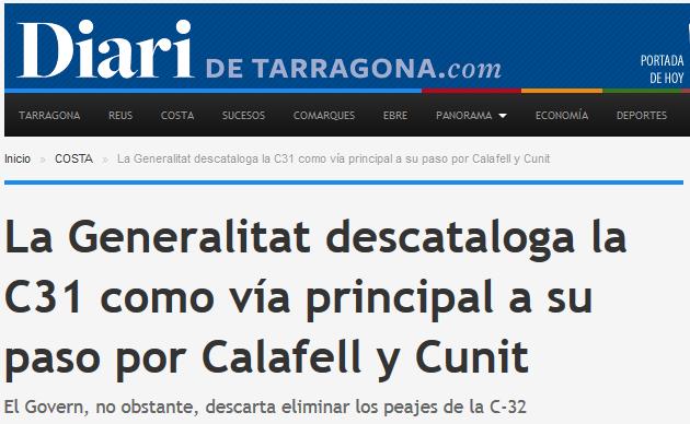 http://www.diaridetarragona.com/costa/22816/la-generalitat-descataloga-la-c31-como-via-principal-a-su-paso-por-calafell-y-cunit