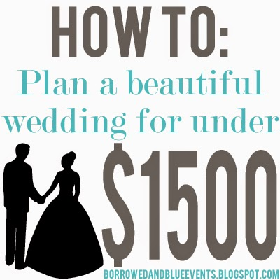 How to Plan a Beautiful Weeding For Under $1500