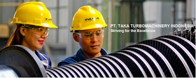 Lowongan kerja Terbaru PT Taka Turbomachinery Indonesia