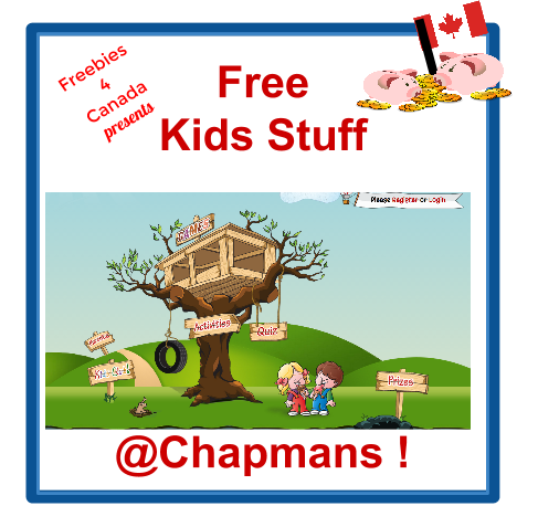 Canadian free kids stuff Win real prizes from Chapmans