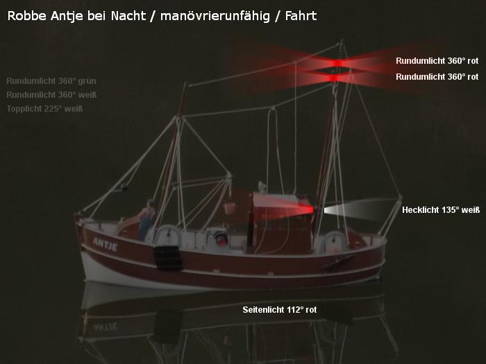 Antje von Robbe - Position der möglichen neuen Beleuchtung - Topplicht und Rundumlichter - manövrierunfähig / Fahrt