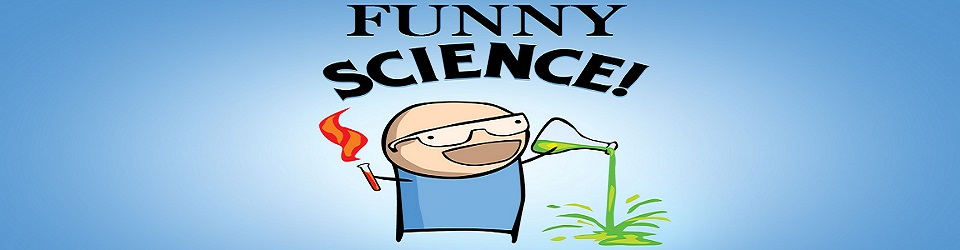 Funny Sciences