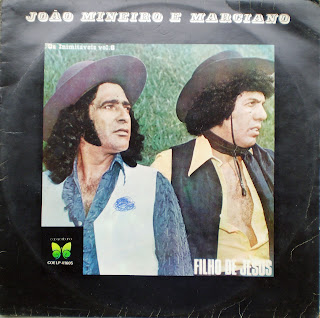 Jo�o Mineiro e Marciano - Vol.06 - Filho de Jesus