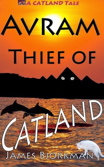 """Avram, Thief of Catland"" Available Now!"