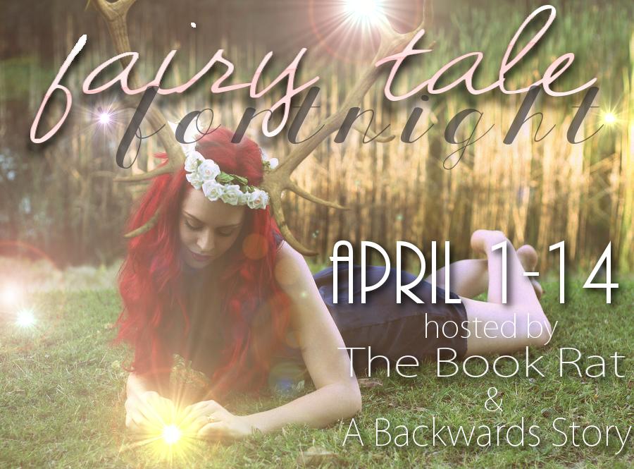 http://abackwardsstory.blogspot.com/2015/02/5th-annual-fairy-tale-fortnight.html