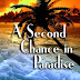 A Second Chance in Paradise - Free Kindle Fiction