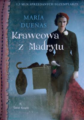 "María Dueñas ""Krawcowa z Madrytu"""