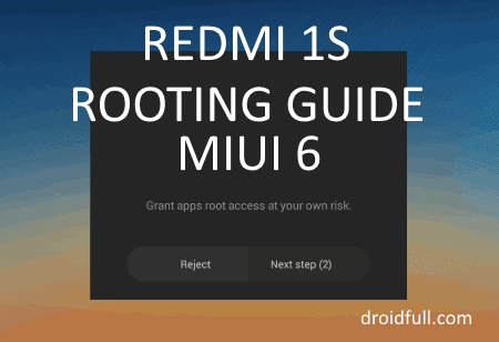 [GUIDE] HOW TO ROOT  MIUI V6 GLOBAL ROM FOR REDMI 1S [NEW]