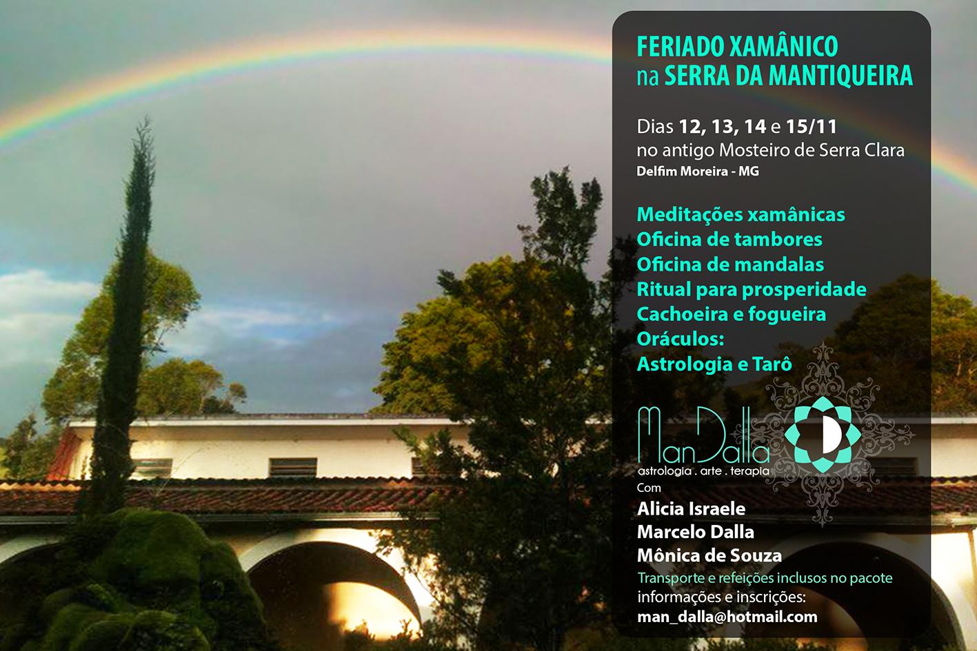 Próximo retiro em novembro: Feriado Astrologico e Xâmanico na Serra da Mantiqueira