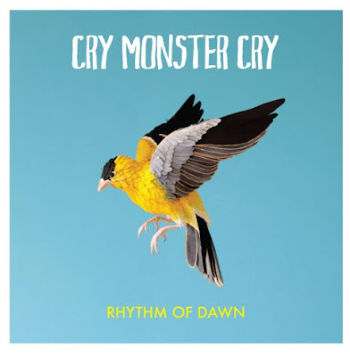 Cry Monster Cry Rhythm of Dawn Album