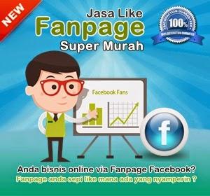 Jasa Like Fanpage Murah 2014, 2015, 2016