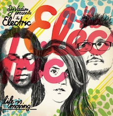 Album: The Electric  -  Life is Moving