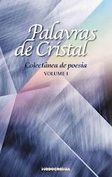 PARTICIPAÇÃO COLECTÂNEA ''PALAVRAS DE CRISTAL