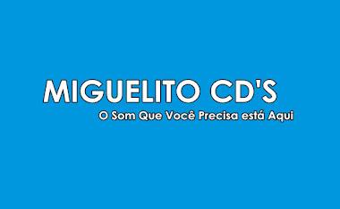 MIGUELITO CD'S