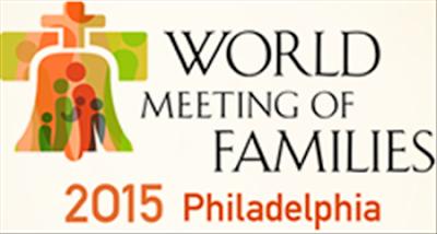Đại hội thế giới các gia đình lần thứ VIII, Philadelphia, Hoa Kỳ - tháng 9 năm 2015