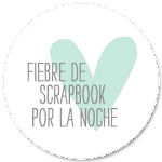 FSN - Fiebre de Scrapbook por la Noche