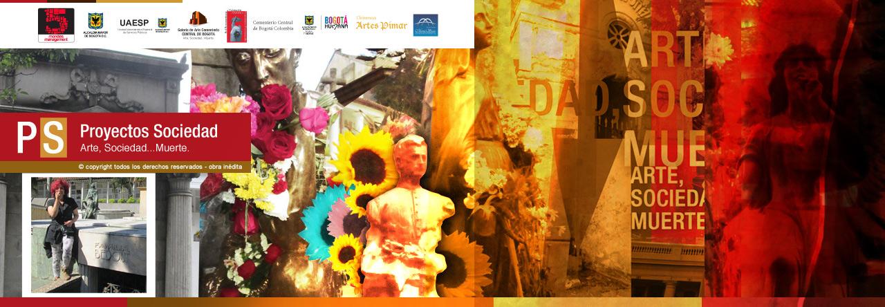 Proyectos Sociedad :  Arte, Sociedad... Muerte.